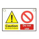 """Caution Men Working  Do not use"" Sign 150 x 225mm"
