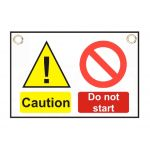 """Caution Out of Order   Do not start or touch"" Sign 150 x 225mm"