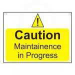 """Caution  Maintenance in Progress"" Sign 450 x 600mm"