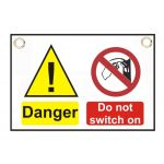 """Danger  Do not switch on"" Sign 150 x 225mm"