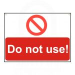"""Do not  use!"" Sign 55 x 75mm"