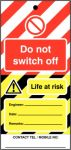 Do Not Switch Off Hi Vis Lockout Tag